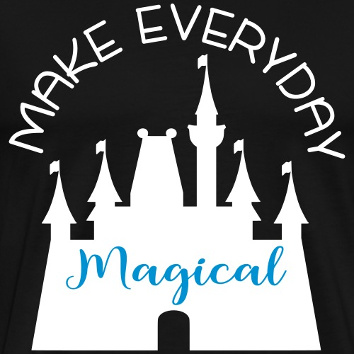 Make Everyday Magical! - Men's Premium T-Shirt