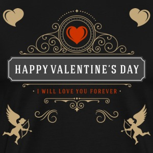 Happy Valentines Day I Will Love You Forever - Men's Premium T-Shirt