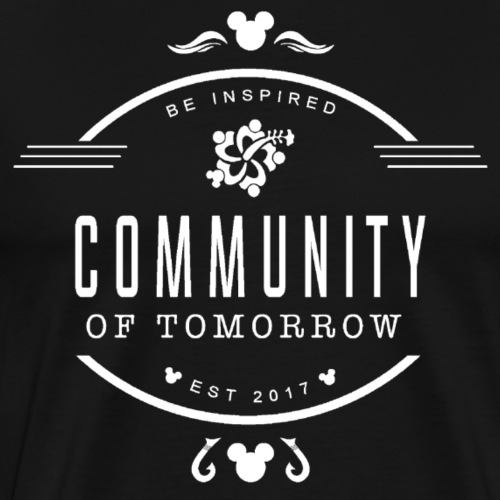 Community Of Tomorrow Be Inspired (White) - Men's Premium T-Shirt