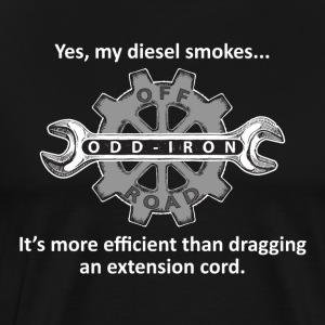 Yes my diesel smokes white letter 8 27 2017 - Men's Premium T-Shirt