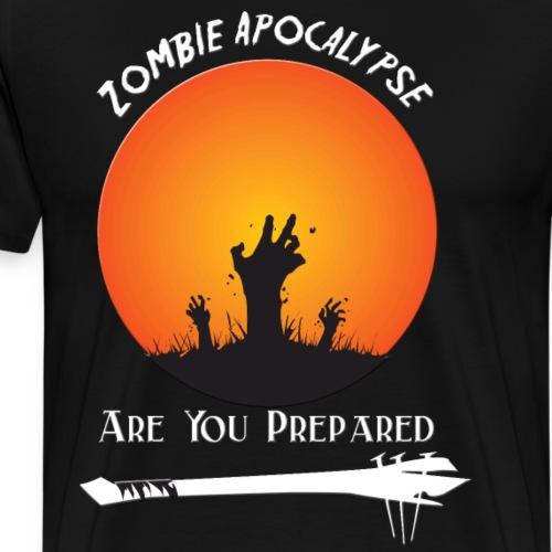 zombie Apocalypse Are You Prepared - Men's Premium T-Shirt
