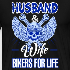 Husband And Wife Bikers For Life Shirt - Men's Premium T-Shirt