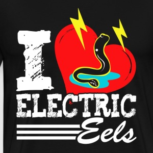 I LOVE ELECTRIC EELS SHIRT - Men's Premium T-Shirt
