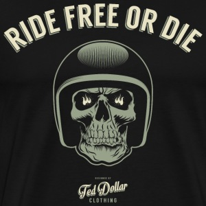 Ride free or die - Men's Premium T-Shirt