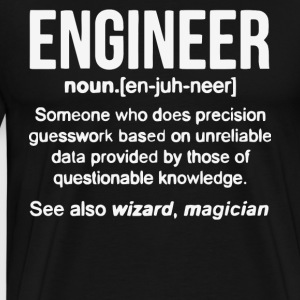 Funny Engineer Definition T Shirt - Men's Premium T-Shirt