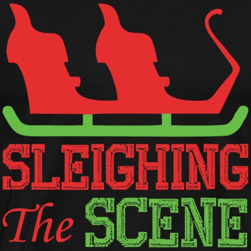 Sleighing The Scene Christmas Xmas - Men's Premium T-Shirt