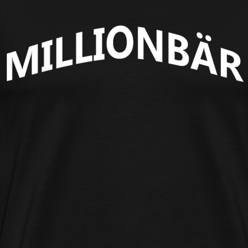 Millionbär - Men's Premium T-Shirt
