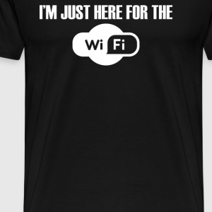 JUST FOR THE WIFI - Men's Premium T-Shirt