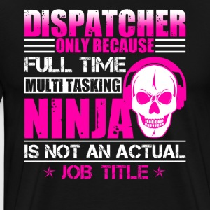 Dispatcher Tee Shirt - Men's Premium T-Shirt