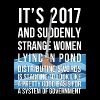 2017 Suddenly Strange Women Lying In Pond - Men's Premium T-Shirt