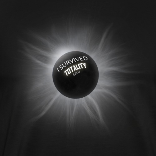 I Survived Totality. Total Solar Eclipse Graphic - Men's Premium T-Shirt