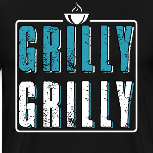 Grilly Grilly Funny BBQ Grill - Men's Premium T-Shirt