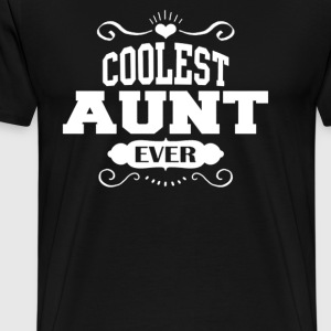 Coolest Aunt Ever - Men's Premium T-Shirt