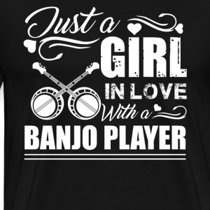 Girl In Love With Banjo Player - Men's Premium T-Shirt