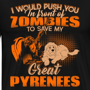 Save My Great Pyrenees From Zombies Shirt - Men's Premium T-Shirt