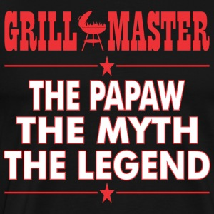 Grillmaster The Papaw The Myth The Legend BBQ - Men's Premium T-Shirt