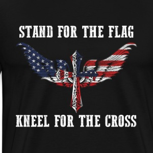 Stand for the flag US kneel for the cross - Men's Premium T-Shirt