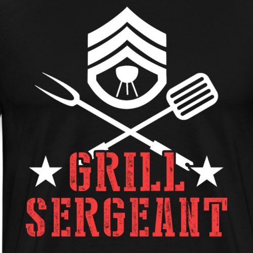 Grill Sergeant BBQ Instructor Father's Day Gift - Men's Premium T-Shirt