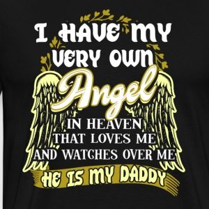 My Daddy Is My Angel Shirt Fathers Day Gift - Men's Premium T-Shirt