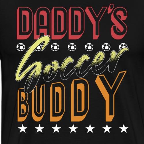 Daddy's Soccer Buddy - Men's Premium T-Shirt