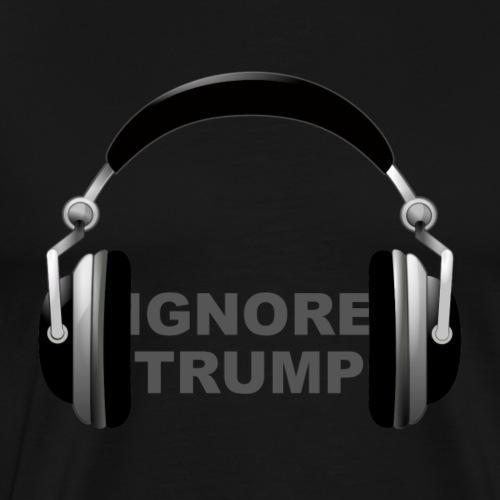 ignore trump headphones - Men's Premium T-Shirt