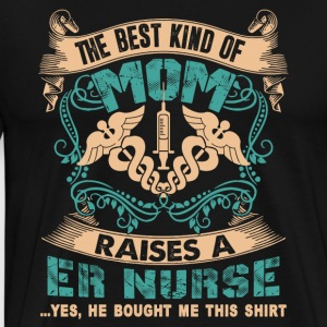 ER Nurse Mom Shirt - Men's Premium T-Shirt