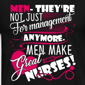 MALES NURSES ARE GREAT SHIRT - Men's Premium T-Shirt