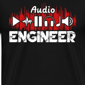 Audio Engineer Tee Shirt - Men's Premium T-Shirt