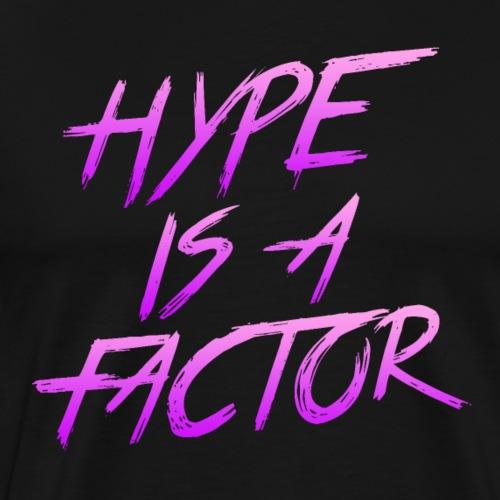 Hype is a Factor Purple - Men's Premium T-Shirt