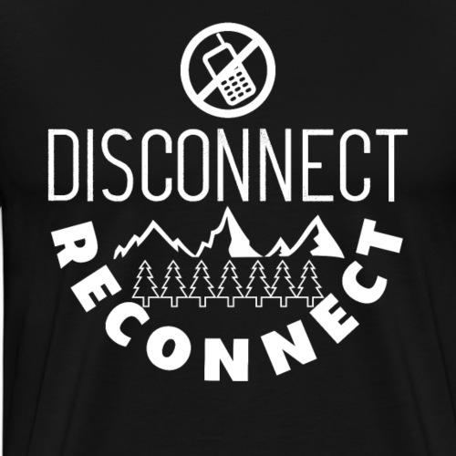Disconnect Reconnect - Men's Premium T-Shirt