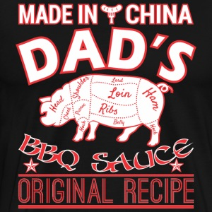 Made In China Dads BBQ Sauce Original Recipe - Men's Premium T-Shirt