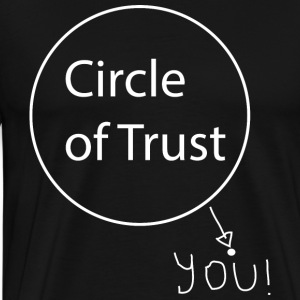 Circle of Trust - Men's Premium T-Shirt