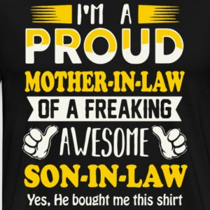 Proud Mother In Law Of Awesome Son In Law T Shirt - Men's Premium T-Shirt