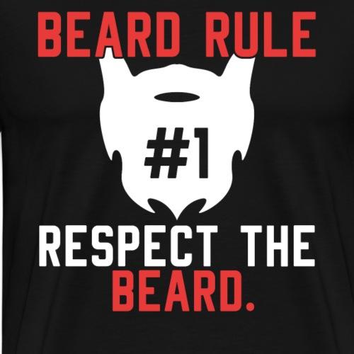 BEARD RULE # 1 RESPECT THE RULE - Men's Premium T-Shirt