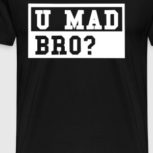MAD BRO U - Men's Premium T-Shirt