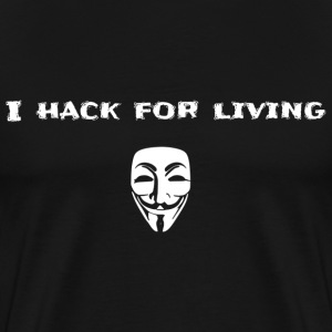 I hack for living - Men's Premium T-Shirt