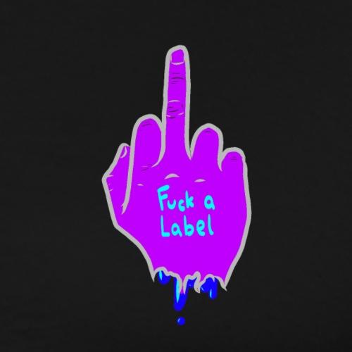 Limited Edition Fuck Label - Men's Premium T-Shirt