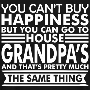 You Cant Buy Happiness But Can Go Grandpas House - Men's Premium T-Shirt