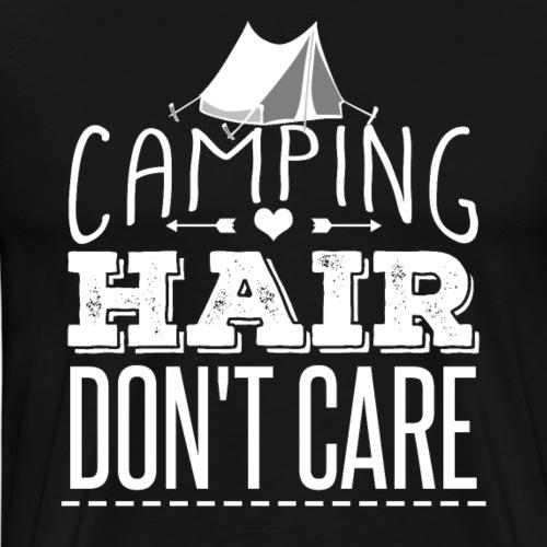 Camping Hair Don't Care - Men's Premium T-Shirt