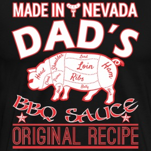 Made In Nevada Dads BBQ Sauce Original Recipe - Men's Premium T-Shirt