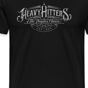 Heavy hitters the peoples choice - Men's Premium T-Shirt