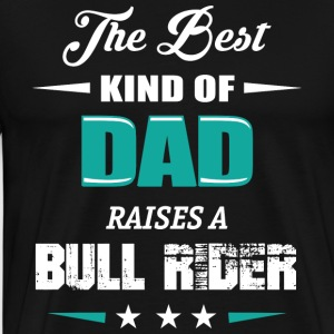 BULL RIDER DAD - Men's Premium T-Shirt