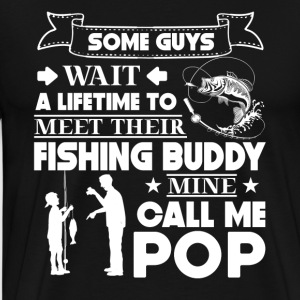 Pop My Fishing Buddy Shirt - T-shirt premium pour hommes