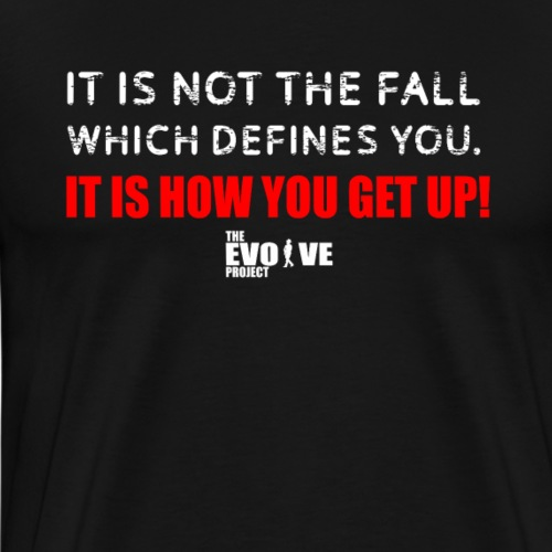 get back up shirt - Men's Premium T-Shirt