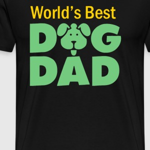 World s Best Dog Dad - Men's Premium T-Shirt