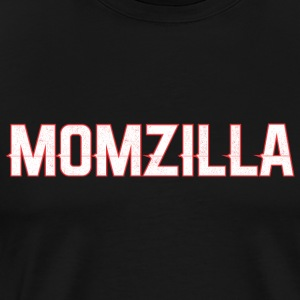 Momzilla Mom Mothers Day - T-shirt premium pour hommes