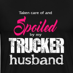 Spoiled By My Trucker Husband T Shirt - Men's Premium T-Shirt