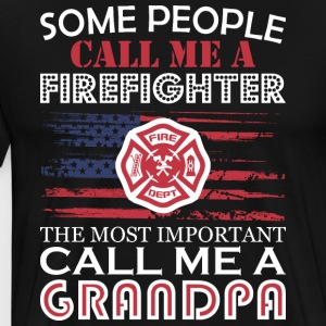 Some People Firefighter Most Important Grandpa - Men's Premium T-Shirt