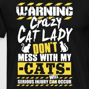 WARNING Crazy Cat Lady Shirt - Men's Premium T-Shirt