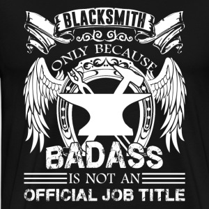 Blacksmith Job Title Shirt - Men's Premium T-Shirt